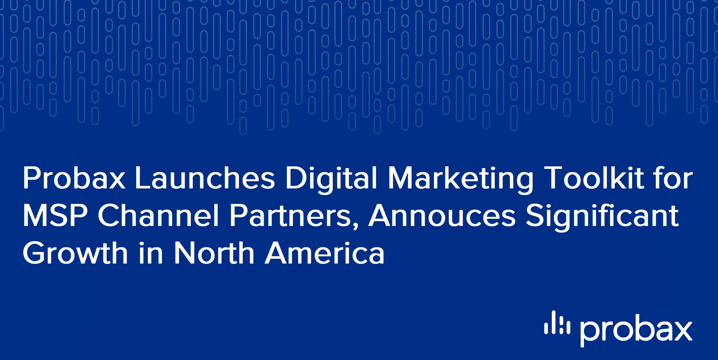 Announces Significant MSP Growth in North America-1