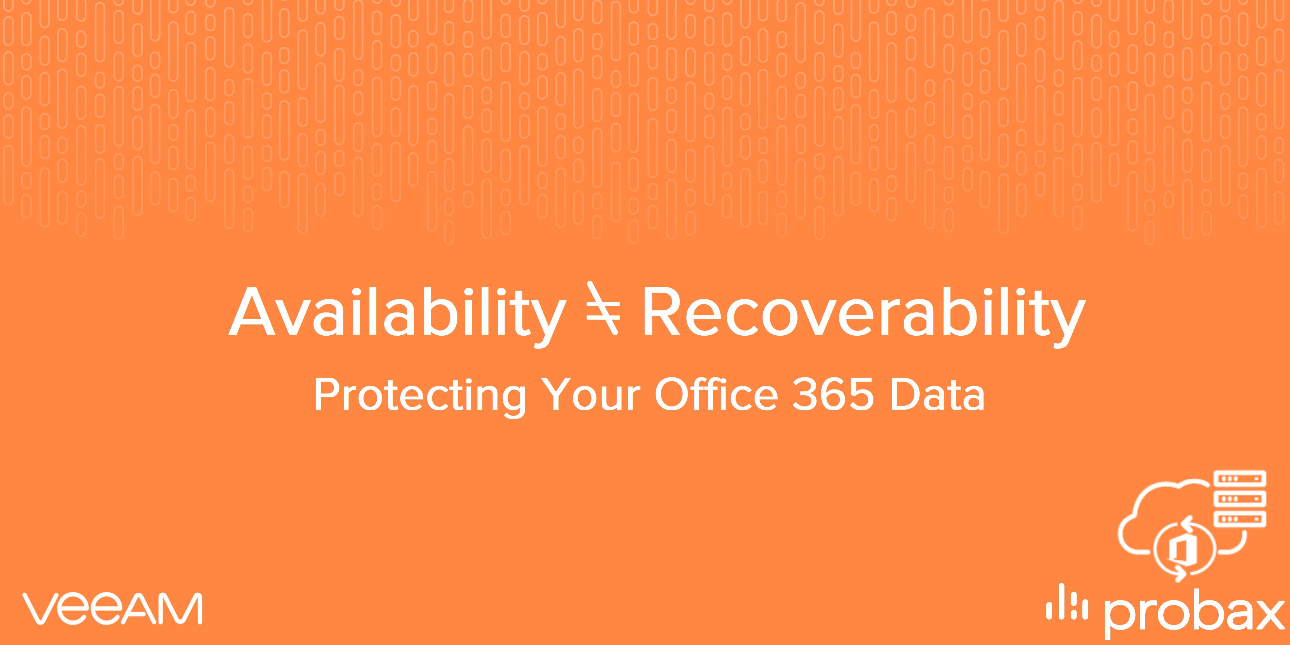 o365 availability recovery3